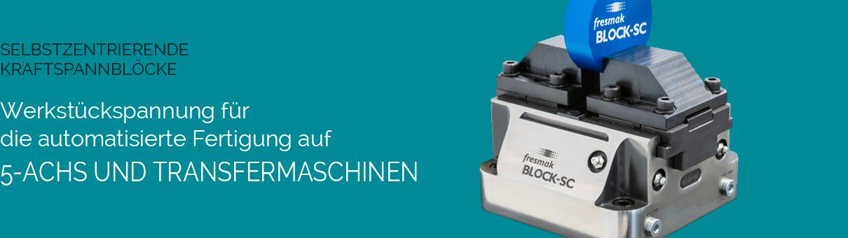Werkstückspannung für die automatisierte Fertigung auf 5-ACHS- UND TRANSFERMASCHINEN